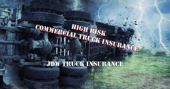 High Risk Commercial Truck Insurance
