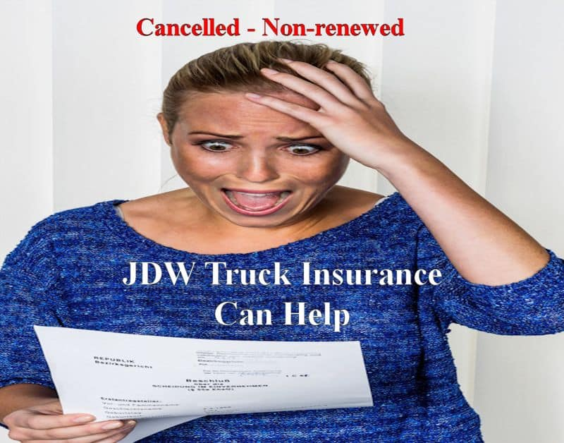 Truckers Insurance Policy - Cancelled or Non-Renewed