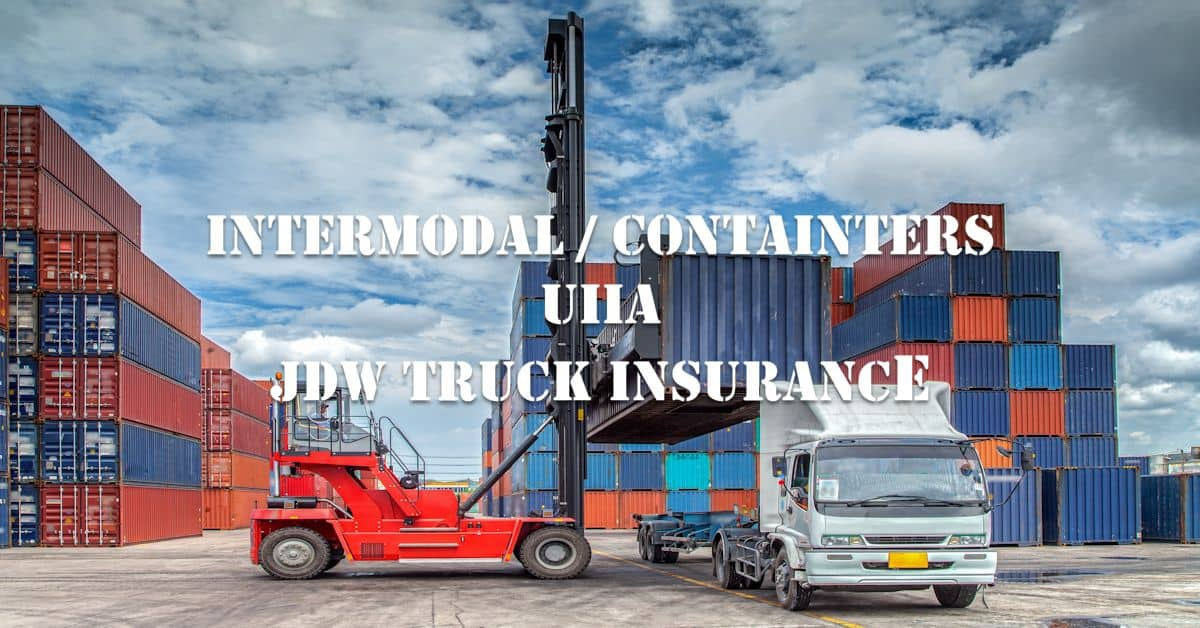 Intermodal UIIA Truck Insurance - UIIA Insurance Companies